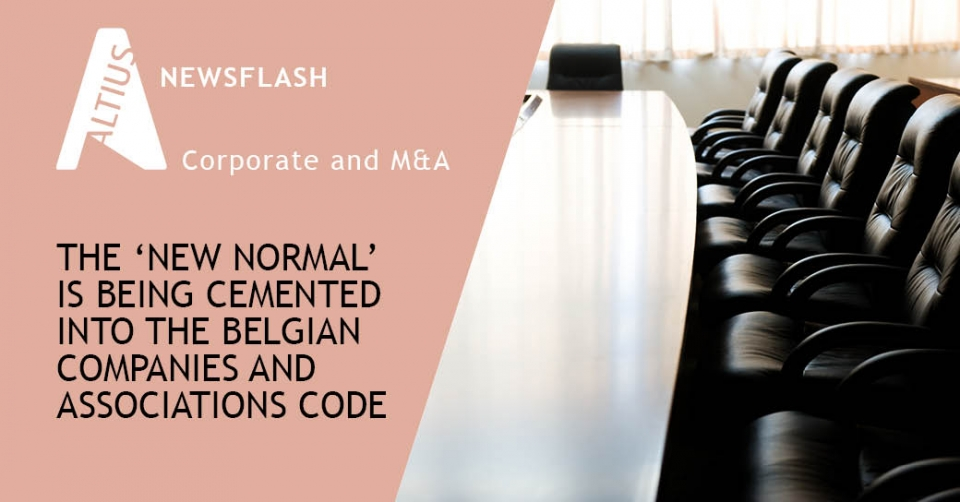 The 'new normal' is being cemented into the Belgian Companies and Associations Code