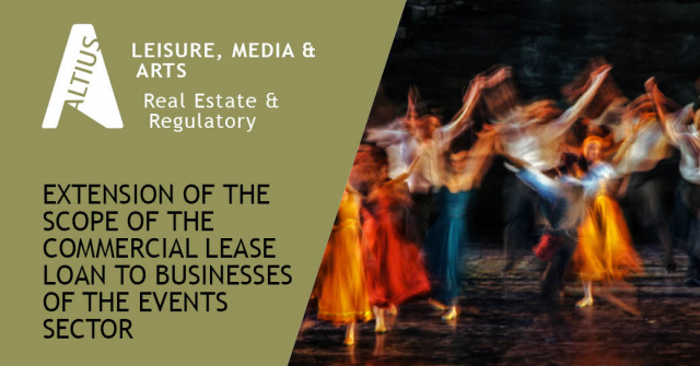 Flemish government's financial support to tenants who were forced to close their businesses due to COVID-19: Extension of the scope of the commercial lease loan to businesses of the events sector as per 12 June 2020.